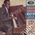 Rosco Gordon - Bootin' - The Best Of The Rpm Years cd musicale di Rosco Gordon