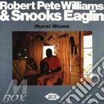 Rural blues - williams robert pete eaglin snooks cd musicale di R.pete williams & snooks eagli