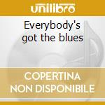 Everybody's got the blues cd musicale di Albatros