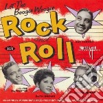 Let the... - cd musicale di Boogie woogie rock & roll