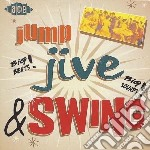 Jump, Jive & Swing cd musicale di Artisti Vari