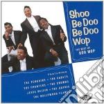 Doo woop - cd musicale di Shoo be doo be