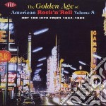 Vol.8 - cd musicale di Golden age of american r'n'r