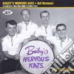 Get nervous! cd musicale di Bailey s nervous kat