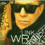 Barbed wire - wray link cd musicale di Link Wray