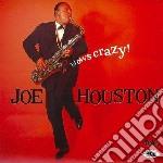 Joe Houston - Blows Crazy cd musicale di Houston Joe
