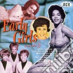 Early girls vol.3 - cd musicale di Girlfriends/s.fabares/starlets