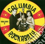 Columbia Rockabilly 2 cd musicale di L.collins/f.hart/j.maphis & o.