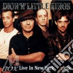LIVE IN NEW YORK cd musicale di DION'N'LITTLE KINGS