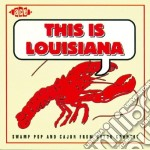 Swamp pop and cajun - cd musicale di This is louisiana