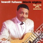 Black nights - cd musicale di Lowell Fulson