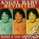 Angel baby revisited cd musicale di Rosie & the original