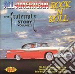 Fraternity store vol.2 - cd musicale di All american rock'n'roll