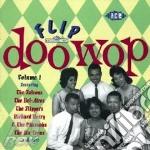 FLIP DOO WOP-VOL.1 cd musicale di ARTISTI VARI