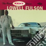 The final kent years cd musicale di Lowell Fulson