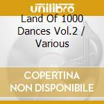 LAND 1000 DANCES 56-66 V2 cd musicale di G.U.BOND/J.WILSON/H.