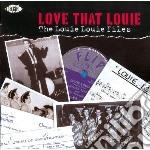 Love That Louie cd musicale di Re R.berry/sonics/p.