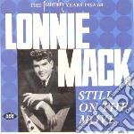 Mack, Lonnie - Still On The Move cd musicale di Lonnie mack + 10 bt