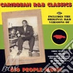 Caribbean R&B Classics - Big People Music cd musicale di ARTISTI VARI