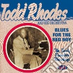 Blues for the red boy cd musicale di Todd rhodes and his