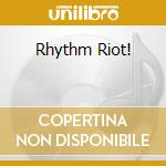 RHYTHM RIOT! cd musicale di ARTISTI VARI