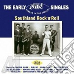 Early Jin Singles: Southland Rock N Roll cd musicale di ARTISTI VARI