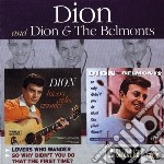 LOVERS WHO WANDER-SO WHY DIDN'T... cd musicale di DION & THE BELMONTS