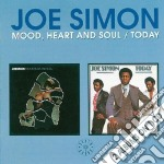 Joe Simon - Mood, Heart And Soul / Today cd musicale di Simon Joe