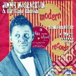 Jimmy Mccracklin - Blues Blastin' : The Modern Recordings cd musicale di Jimmy mccraklin & bl