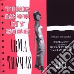 Time is on my side - thomas irma cd musicale di Irma Thomas