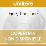 Fine, fine, fine cd musicale di Ikettes The