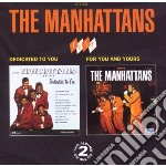 Dedicated to you/for... cd musicale di Manhattans The