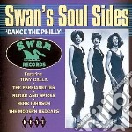 Dance the philly - cd musicale di Swan's soul side
