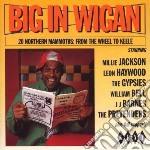 Big in wigan - cd musicale di Milli jackson/william bell & o