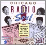 Chicago radio soul - cd musicale di Etta james/fontella bass & o.