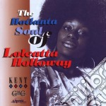 Loleatta Holloway - The Hotlanta Soul Of Loleatta cd musicale di Loleatta Holloway