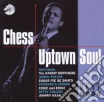 Chess uptown soul - cd musicale di Knight bros/johnny nash & o.