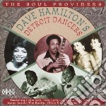 The soul providers - cd musicale di Dave hamilton's detroit dancer
