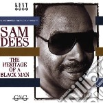 Heritage of a black man - cd musicale di Sam Dees