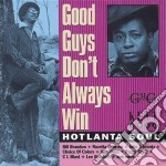 Good guys don't always... - cd musicale di Soul Hotlanta
