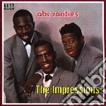 Abc rarities - impressions cd musicale di The Impressions