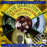 Detroit dancers vol.2 - cd musicale di Hamilton Dave