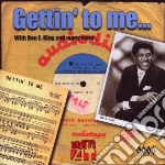 Gettin' to me... - cd musicale di A.freeman/m.lee/a.bell & o.