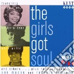 The girls got soul - cd musicale di D.troy/b.lynn/ikettes & o.