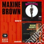 Spotlight on/greatest hit - brown maxine cd musicale di Maxine Brown