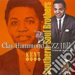 Southern soul brothers - zz hill cd musicale di Clay hammond & zz hill