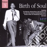 Birth Of Soul  Vol.3 cd musicale di Miracles/r.berry/wanderes & o.