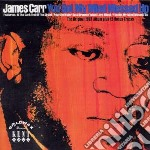 YOU GOT MY MIND MESSED UP cd musicale di CARR JAMES