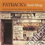 Soul shop cd musicale di Fatback's