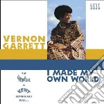 I made my own world cd musicale di Garrett Vernon